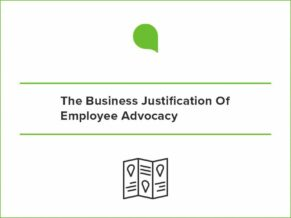Business Justification Employee Advocacy